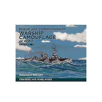 Brittiska och samväldet örlogsfartyg kamouflage av WW II - volym III - Cr