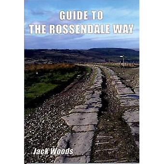 Guide to the Rossendale Way by Jack Woods - 9781850588948 Book