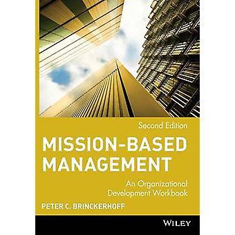 Mission-based Management - An Organizational Development Workbook (2nd