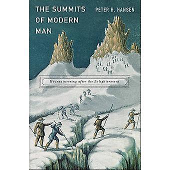 Саммиты современного человека - Альпинизм после Просвещения