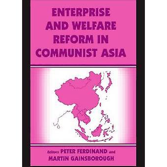 Unternehmens- und Welfare Reform in kommunistischen Asien von Peter Ferdinand-