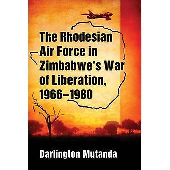 Rhodesian ilmavoimien Zimbabwen lji-lta vapauttaminen - 1966-1980 b