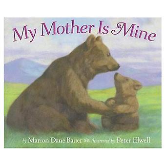 Ma mère est la mienne