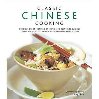 Klassieke Chinese koken: Heerlijke gerechten uit een van's werelds meest geliefde keukens: 150 authentieke recepten weergegeven in 250 prachtige foto's