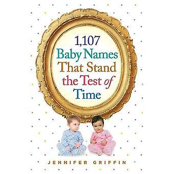 1 107 noms de bébé qui se dressent à l'épreuve du temps