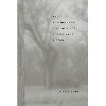 Die Postsouthern Richtung des Platzes in der zeitgenössischen Literatur (Southern Literary Studies)