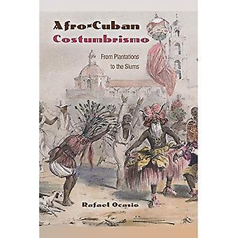Costumbrismo afro-cubana: Dalle piantagioni nelle baraccopoli