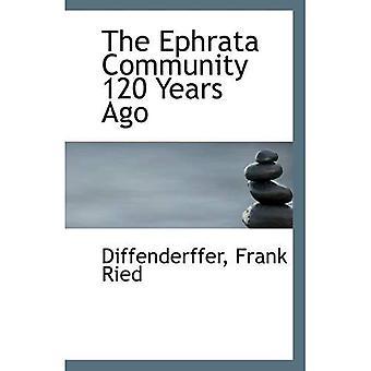 La communauté d'Ephrata il y a 120 ans