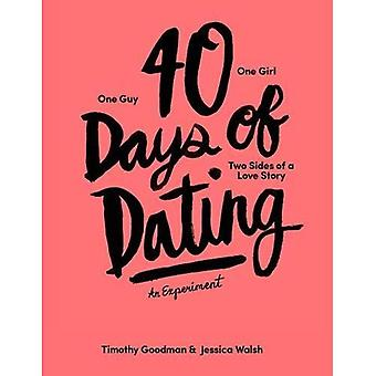 40 dagar av Dating: ett Experiment