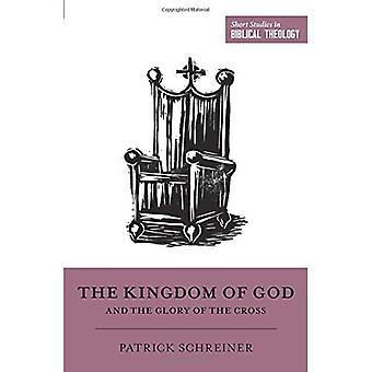 Guds rike og æren av korset (kort studier i bibelsk teologi)