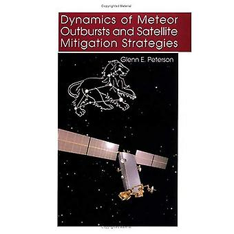 Dynamics of Meteor Outbursts and Satellite Mitigation Strategies