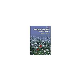 Landwirtschaftlich nutzbaren Pflanzen: A Field Guide