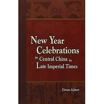 Vieringen van het Nieuwjaar in Centraal-China in Late keizerlijke tijden