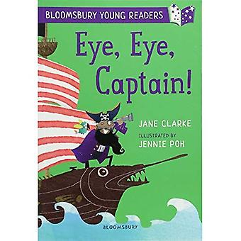 Eye, Eye, Captain! A Bloomsbury Young Reader (Bloomsbury Young Readers)