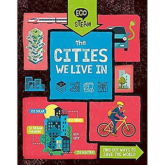 Eco stoom: De steden die We In (Eco stoom leven)