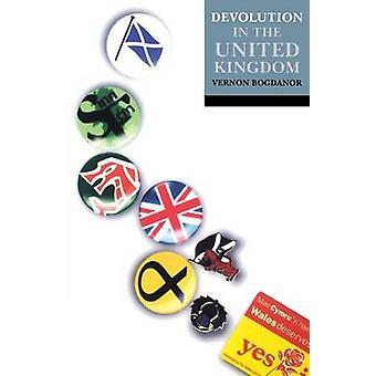 Devolution in the United Kingdom by Bogdanor & Vernon