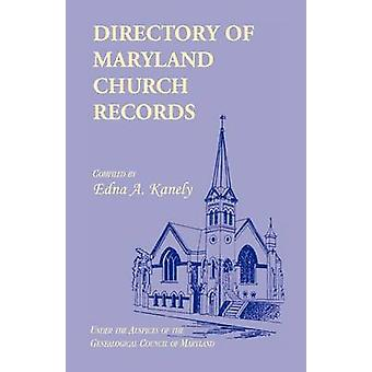 Directory of Maryland kirke optegnelser af Kanely & Edna A.