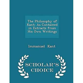 فلسفة كانط كما ورد في مقتطفات من بلده كتابات العلماء الطبعة اختيار طريق كانط & إيمانويل