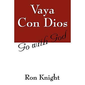 Vaya Con Dios-geh mit Gott durch Ritter & Ron