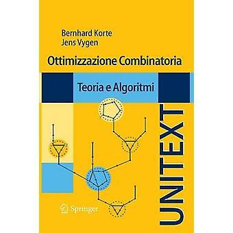 Ottimizzazione Combinatoria Teoria E Algoritmi av Korte & Bernhard