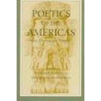 Poetics of the Americas - Race - Founding and Textuary by Bainard Cowa