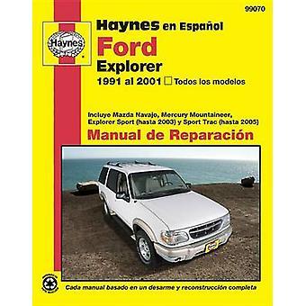 Ford Explorer Automotive Repair Manual - 91-01 by Editors of Haynes Ma
