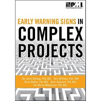 Early Warning Signs in Complex Projects by Ole Jonny Klakegg - Terry
