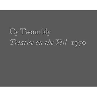 Cy Twombly, Treatise on the Veil, 1970