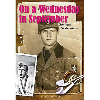 On a Wednesday in September by Stephan Niederwieser - 9783867874441 B