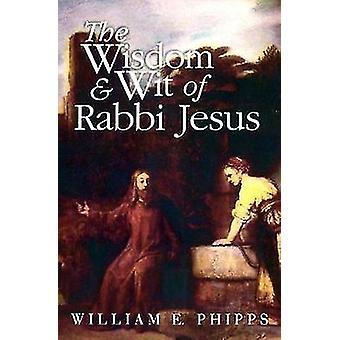 Visdom og vid af Rabbi Jesus af Phipps & William E.
