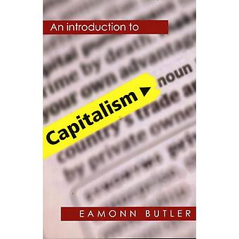 Capitalism  An Introduction by Eamonn Butler