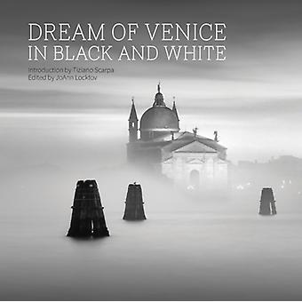 Dream of Venice in Black and White by Tiziano Scarpa