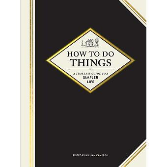How to Do Things by William Campbell