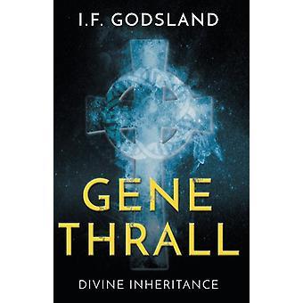 GeneThrall by F Godsland