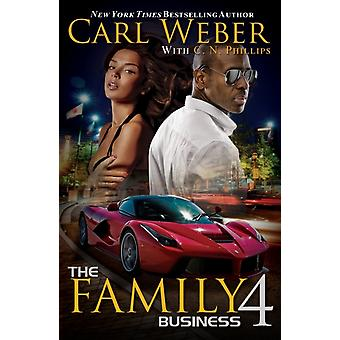 Family Business 4 by Carl Weber