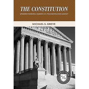 The Constitution - Understanding America's Founding Document by Michae
