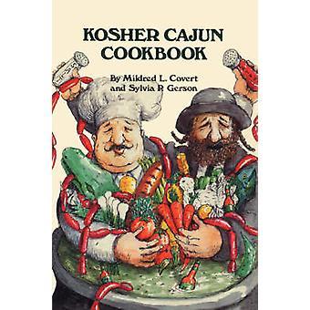 Kosher Cajun Cookbook by Covert & Mildred & L
