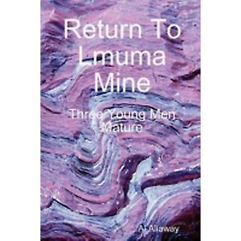 Ritorno a Lmuma Mine di Allaway & Al