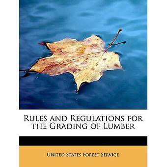 Regler og forskrifter for gradering av trelast av States Forest Service & United