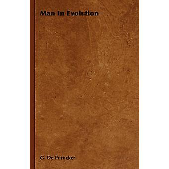Man in Evolution by Purucker & G. De