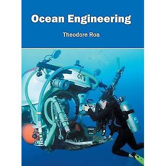 Ocean Engineering by Roa & Theodore