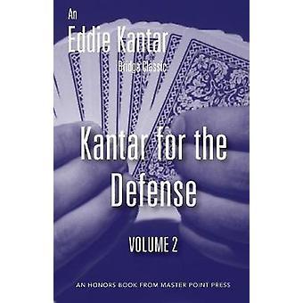 Kantar for the Defense Volume 2 by Kantar & Eddie