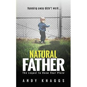 Natural Father by Knaggs & Andy