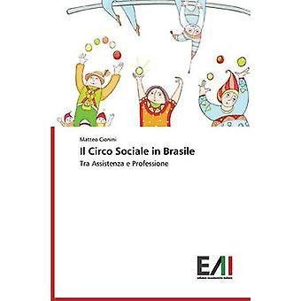 Il Circo Sociale in Brasile by Cionini Matteo