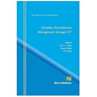 Disability Rehabilitation Management Through Ict by Tiwari & M. D.