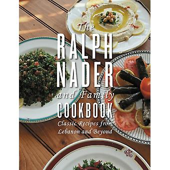 Ralph Nader And Family Cookbook by Ralph Nader