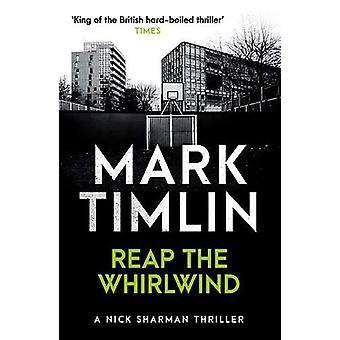 Reap The Whirlwind by Mark Timlin - 9780857303806 Book