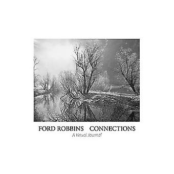 Connections - A Visual Journal by Ford Robbins - 9780979986536 Book