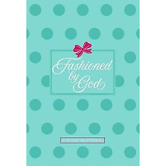 Fashioned by God - A 30 Day Devotional by Kathryn Graves - 97814245578
