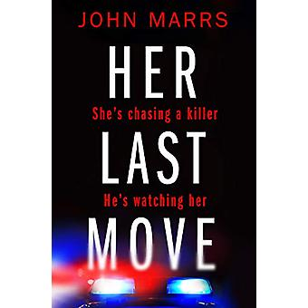 Her Last Move by John Marrs - 9781503948020 Book